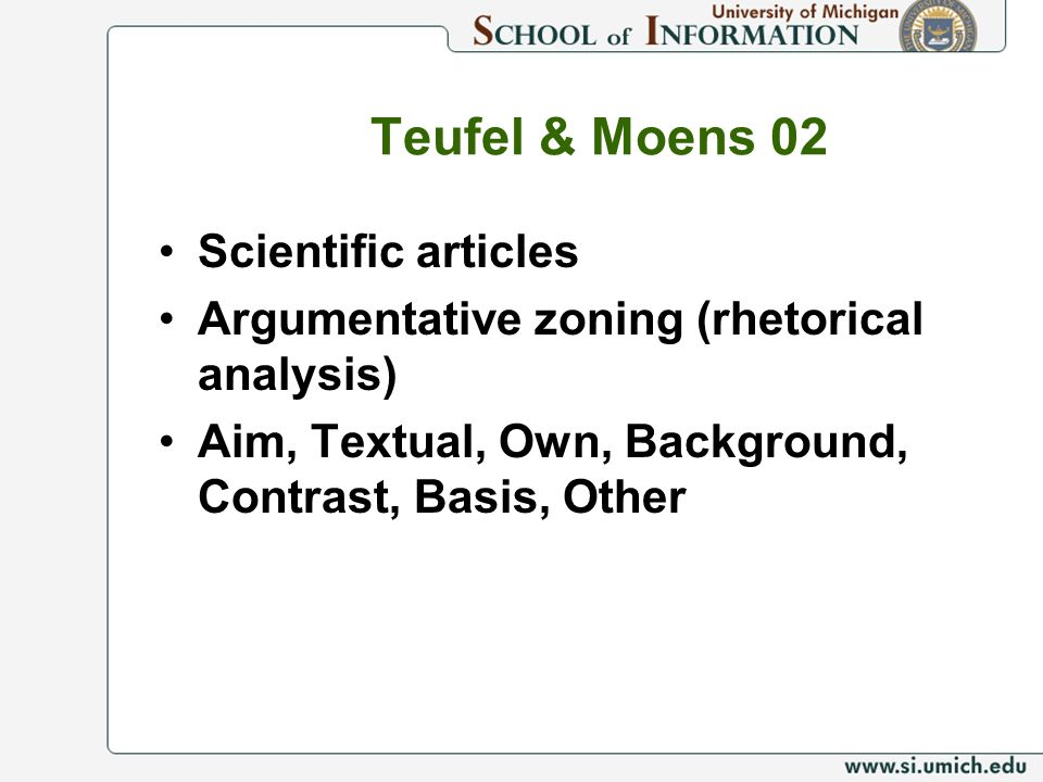 Teufel & Moens 02 Scientific articles Argumentative zoning (rhetorical analysis) Aim, Textual, Own, Background, Contrast, Basis, Other