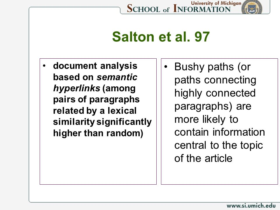 Salton et al. 97 document analysis based on semantic hyperlinks (among pairs of paragraphs related by a lexical similarity significantly higher than r