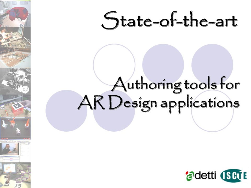 Authoring tools for AR Design applications Authoring tools for AR Design applications State-of-the-art