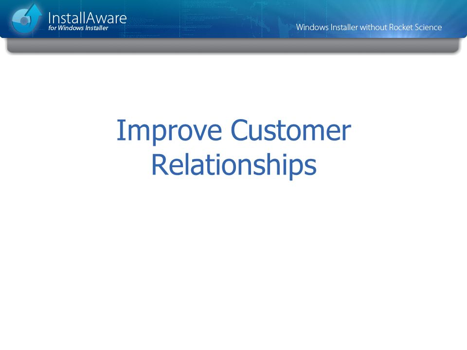 Improve Customer Relationships
