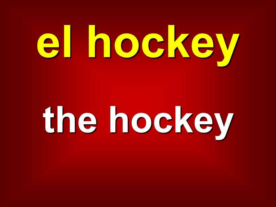 el hockey the hockey
