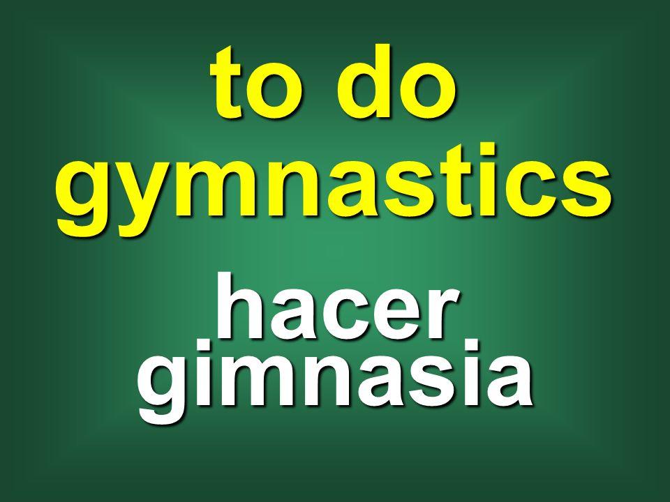 to do gymnastics hacer gimnasia