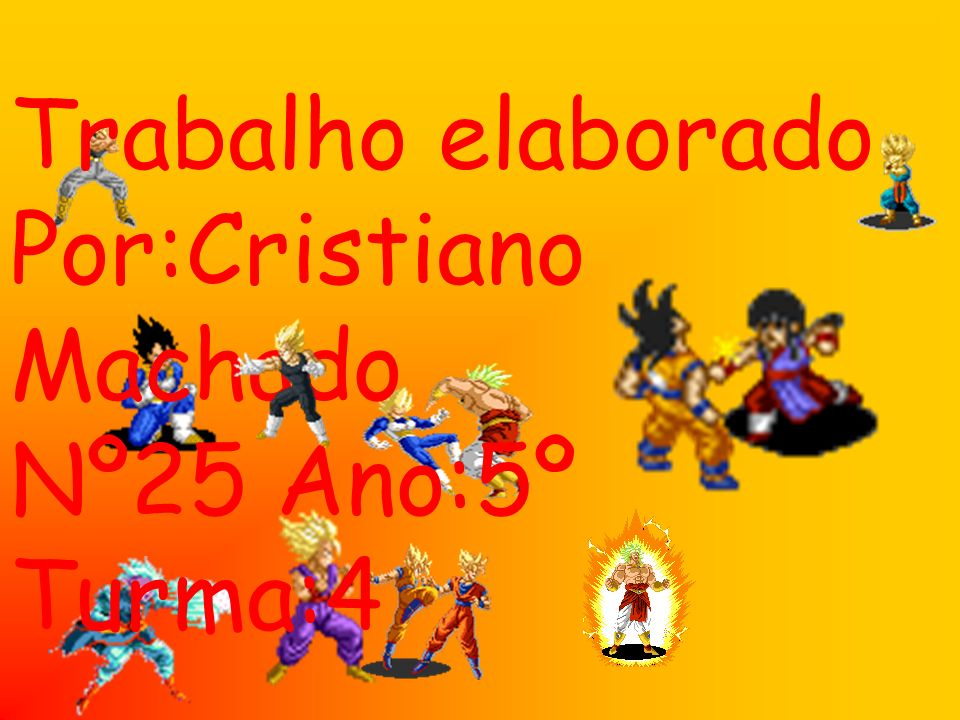 Trabalho elaborado Por:Cristiano Machado Nº25 Ano:5º Turma:4