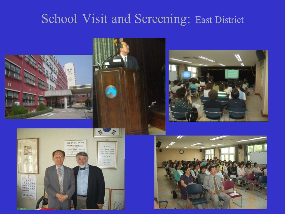 School Visit and Screening: East District
