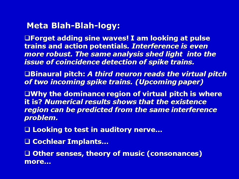 Blah-Blah-logy: Blah-Blah-logy: The problem of the pitch perception is formalized as a linear interference of individual tones being nonlinearly detec