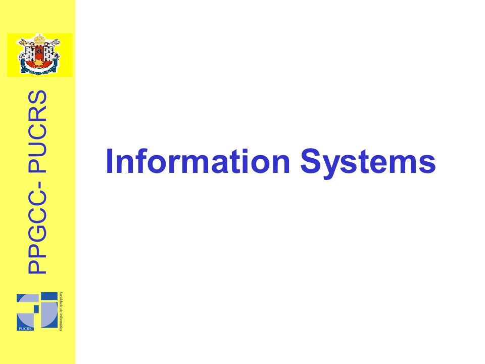 PPGCC- PUCRS Information Systems