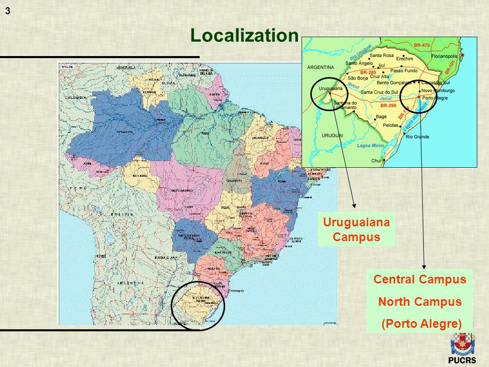 3 Localization Uruguaiana Campus Central Campus North Campus (Porto Alegre)