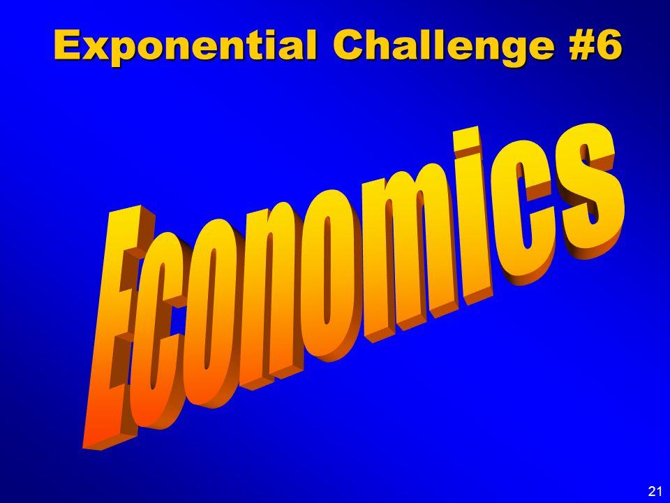 21 Exponential Challenge #6