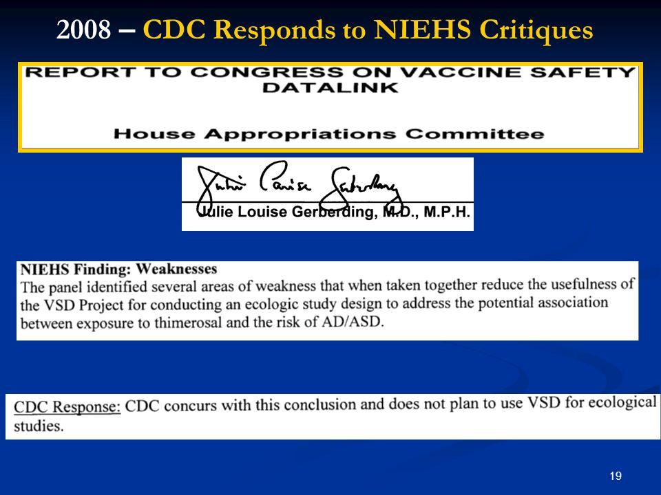 19 2008 – CDC Responds to NIEHS Critiques