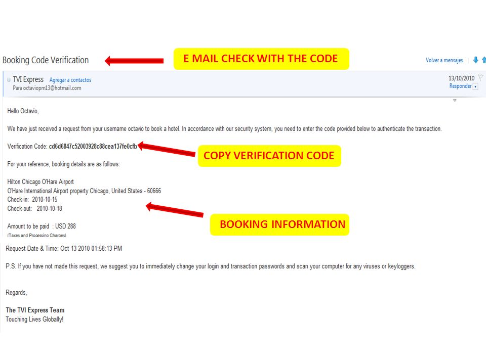 E MAIL CHECK WITH THE CODE COPY VERIFICATION CODE BOOKING INFORMATION