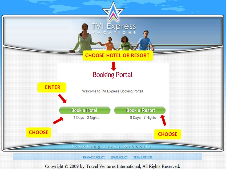 CHOOSE CHOOSE HOTEL OR RESORT