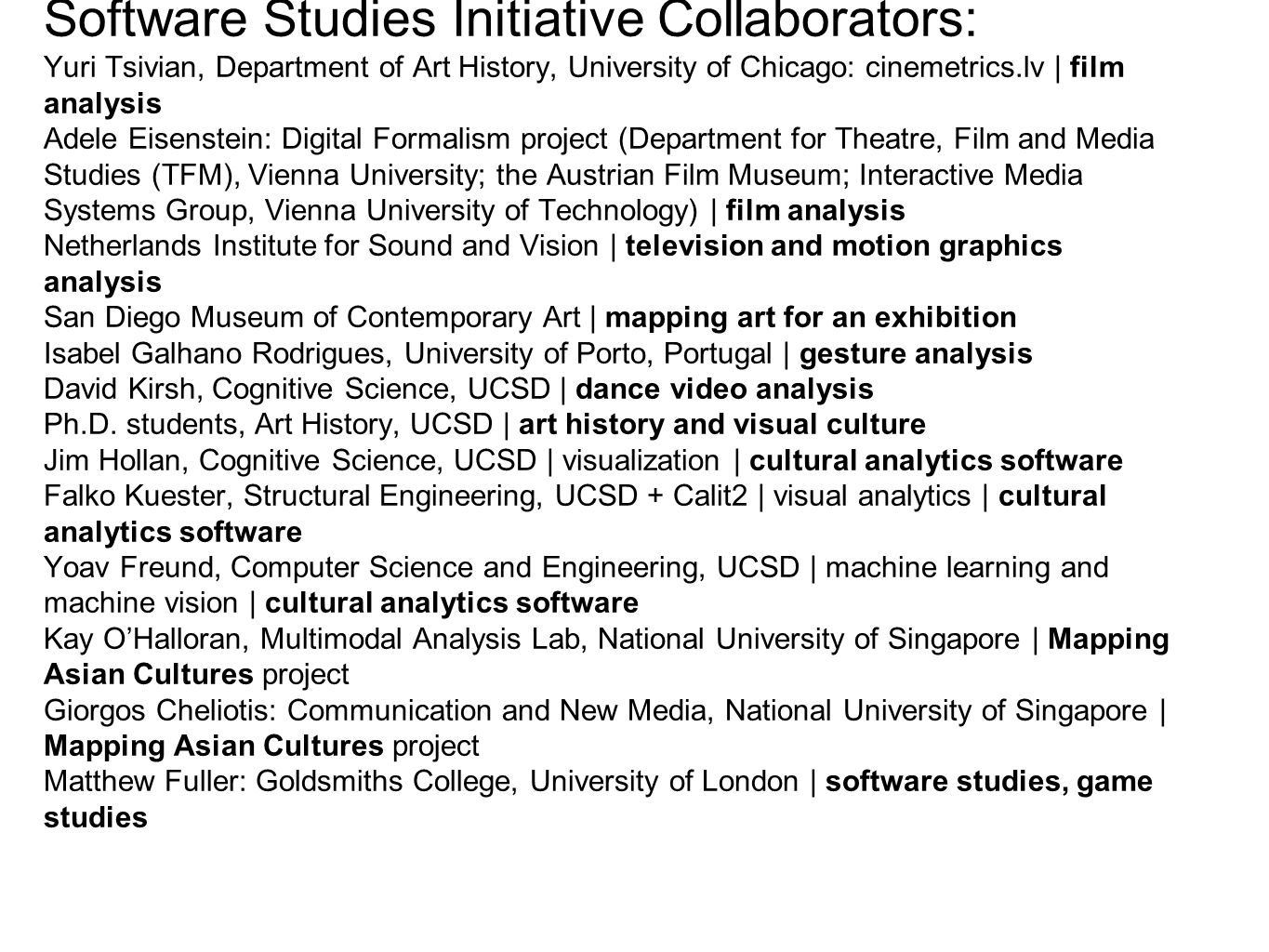 cultural analytics = quantitative analysis and visualization of cultural data