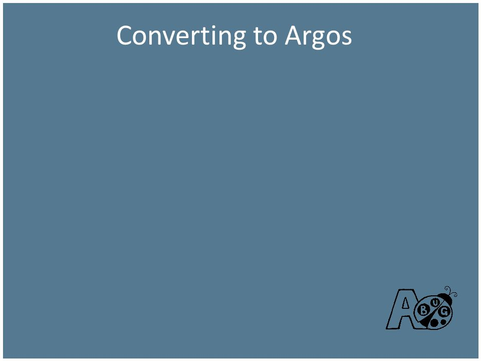 Converting to Argos
