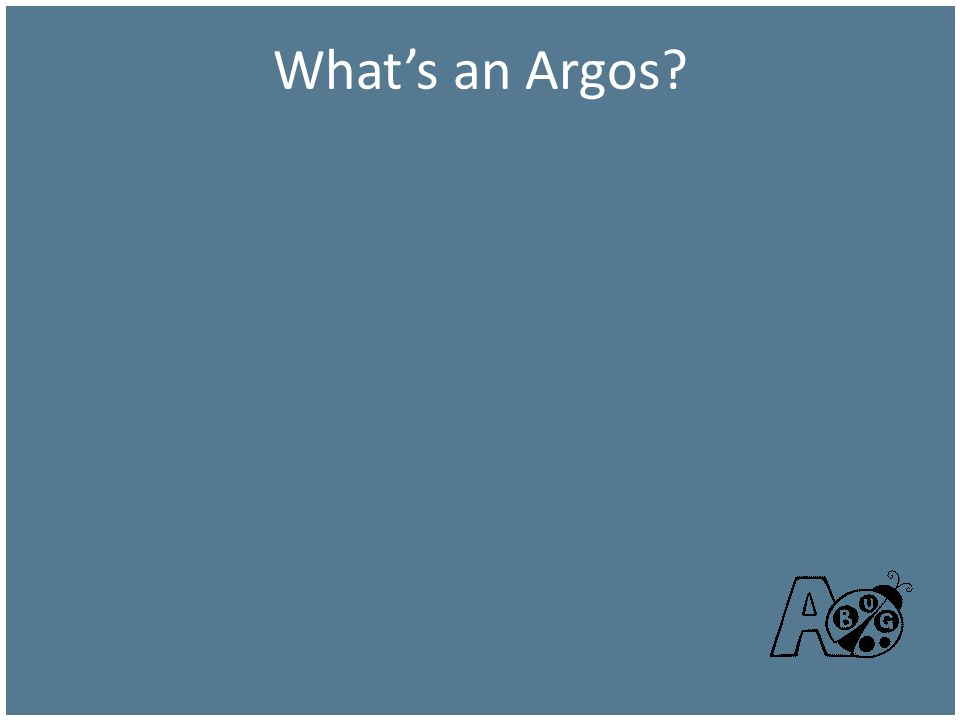 Whats an Argos?