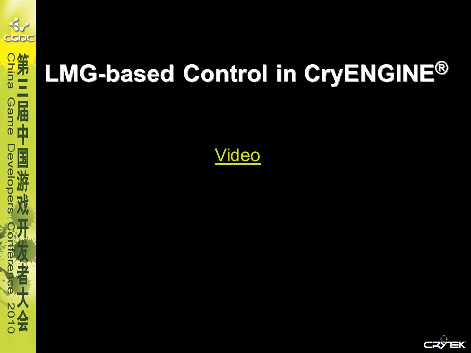 LMG-based Control in CryENGINE ® Video
