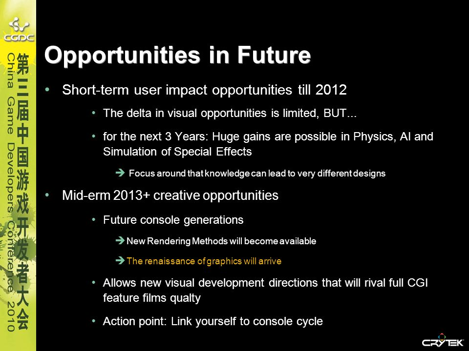 Short-term user impact opportunities till 2012 The delta in visual opportunities is limited, BUT... for the next 3 Years: Huge gains are possible in P