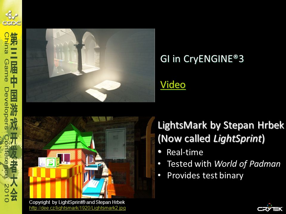 SSAO Widely used in video games First proposed by Vladimir Kajalin at Crytek (2006) ® Used for the first time in Crysis ® (2007) ® Very popular in games: Crysis ®, Crysis Warhead, Gears of War 2, Uncharted 2, Halo, Starcraft II …