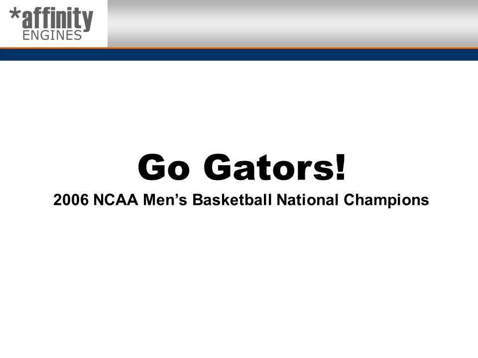 Go Gators! 2006 NCAA Mens Basketball National Champions