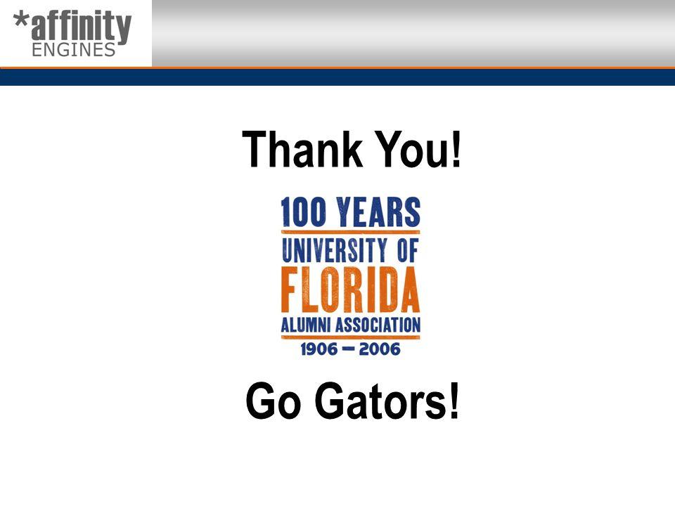 Thank You! Go Gators!