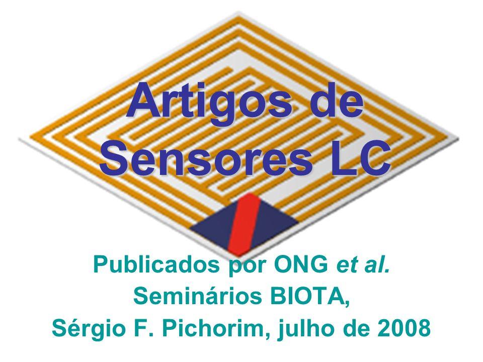 Artigos de Sensores LC Publicados por ONG et al. Seminários BIOTA, Sérgio F.