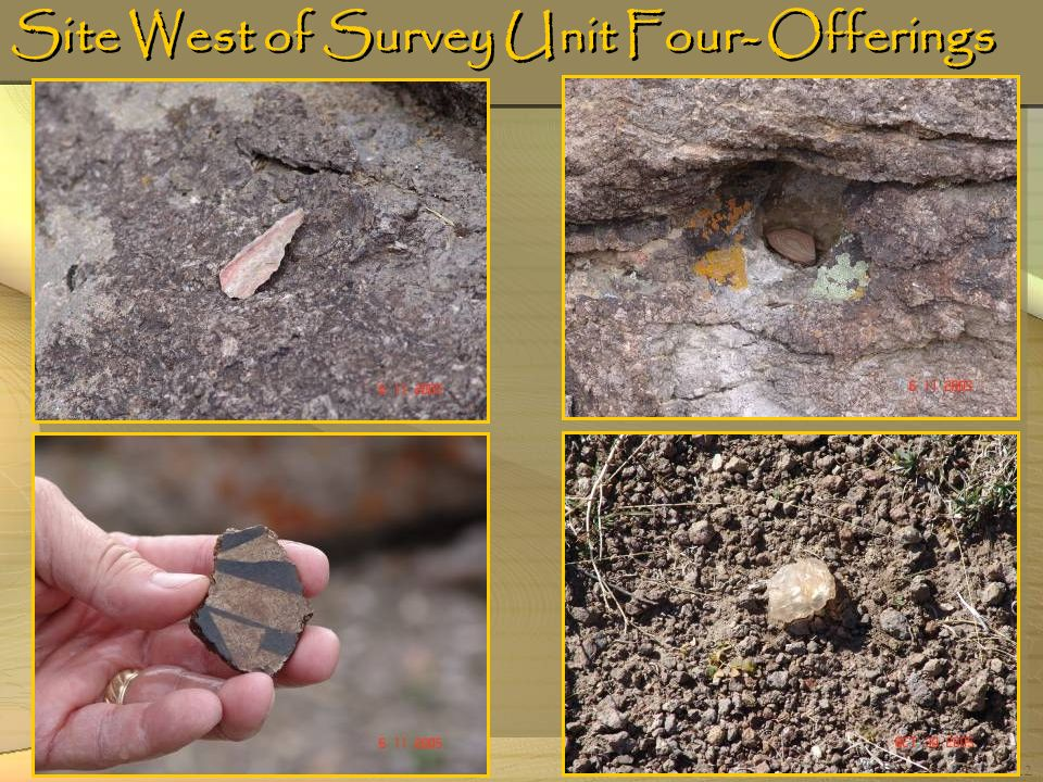 22 Site West of Survey Unit Four- Offerings