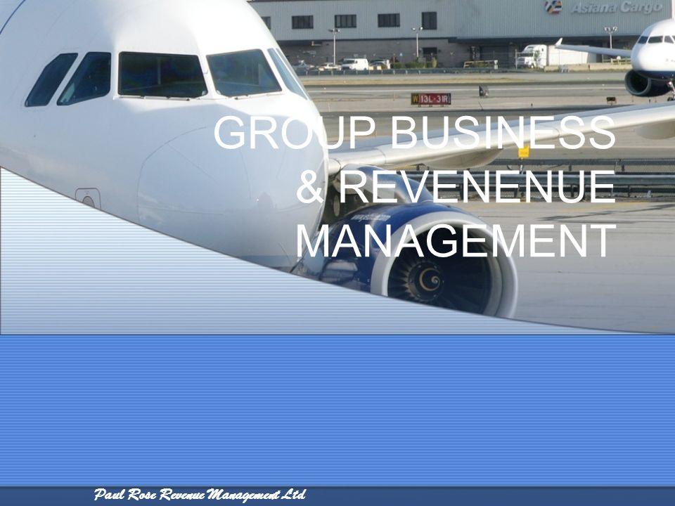Paul Rose Revenue Management Ltd GROUP BUSINESS & REVENENUE MANAGEMENT