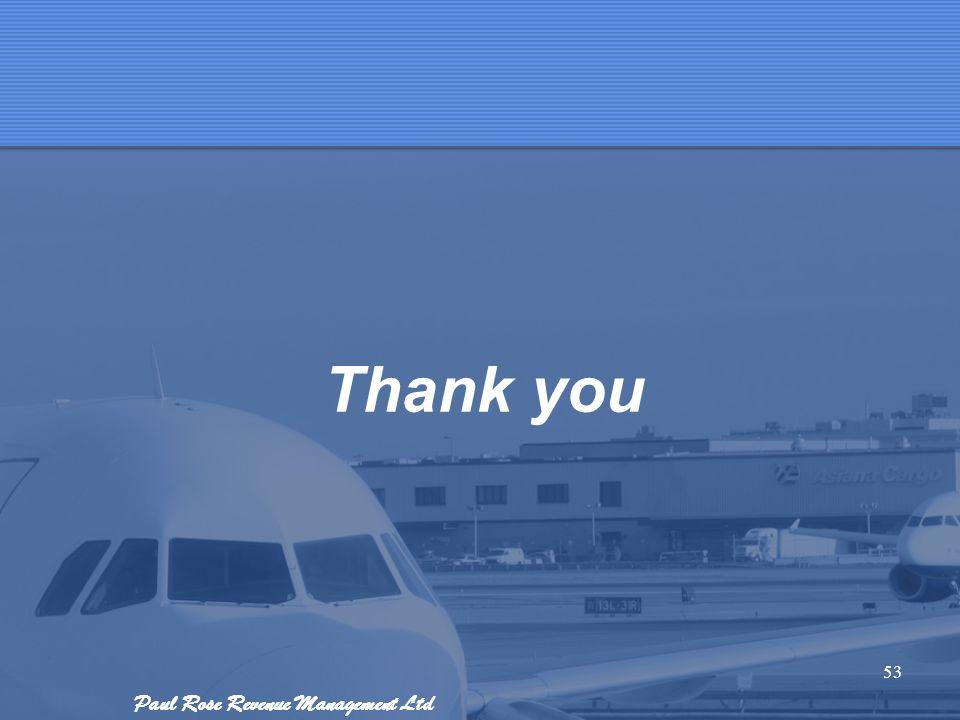 Paul Rose Revenue Management Ltd 53 Thank you