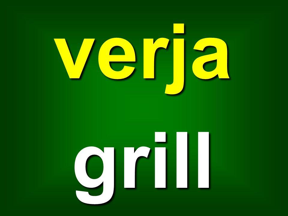verja grill