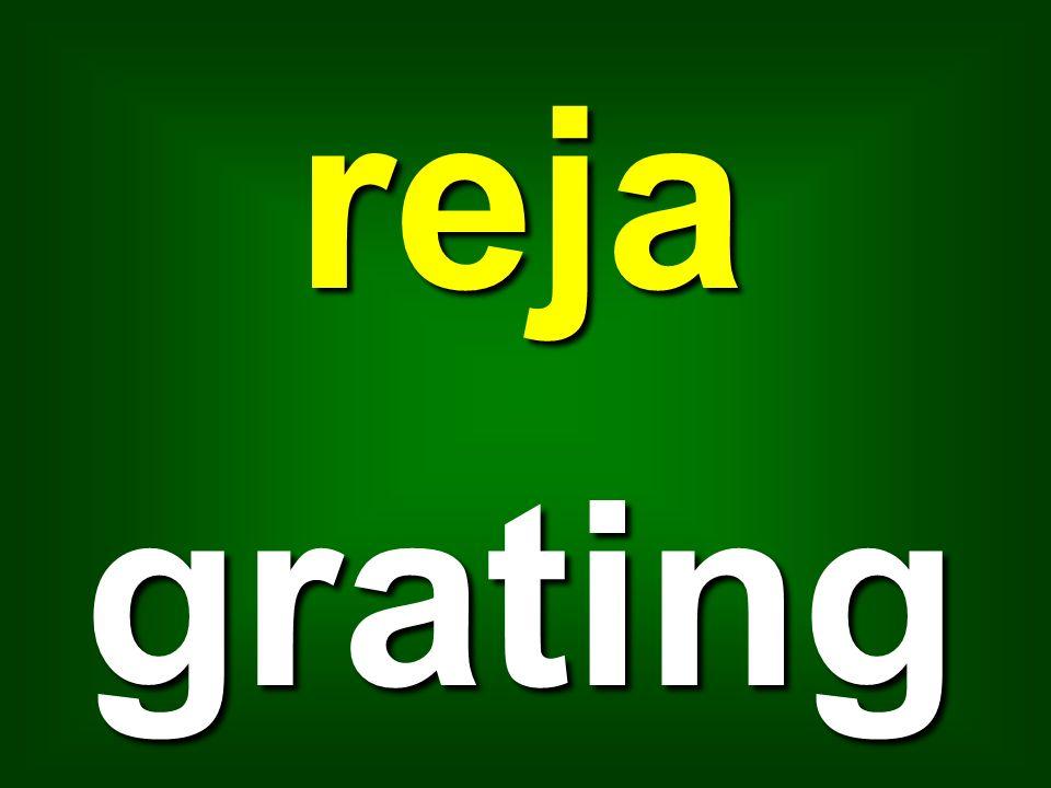 reja grating