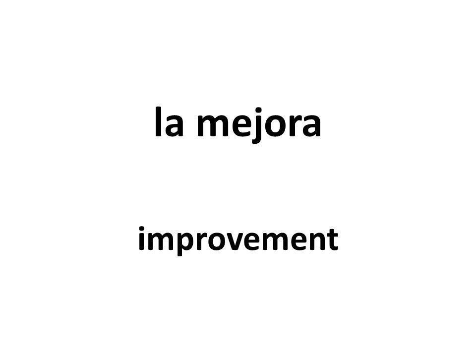 la mejora improvement