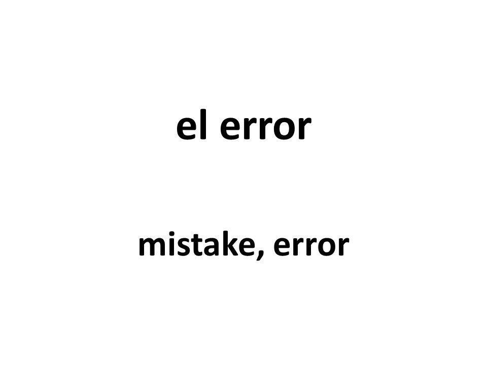 el error mistake, error