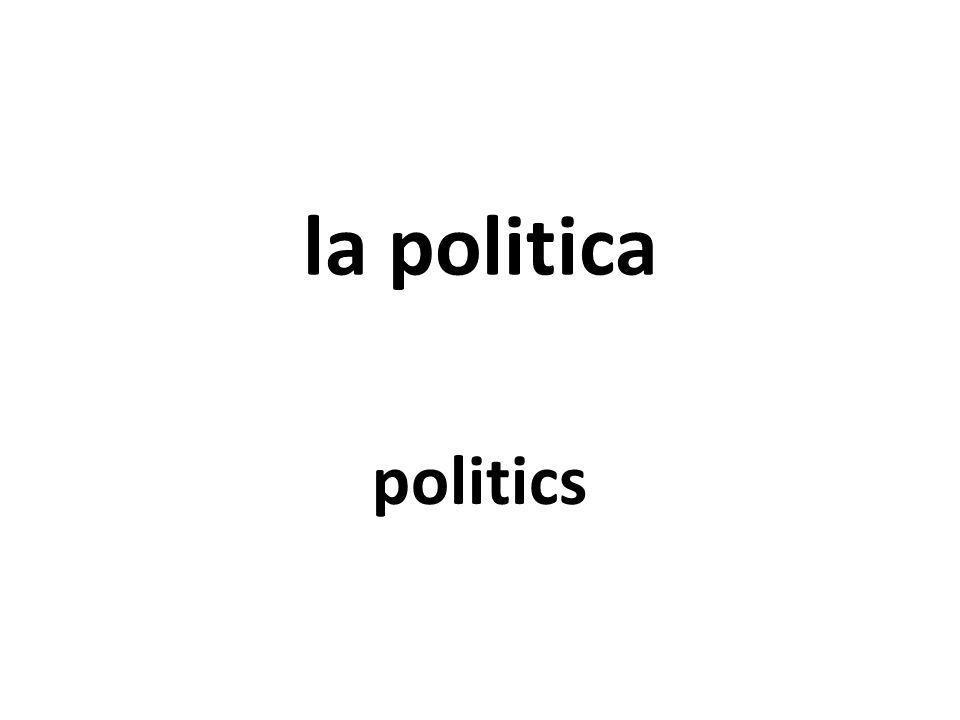 la politica politics