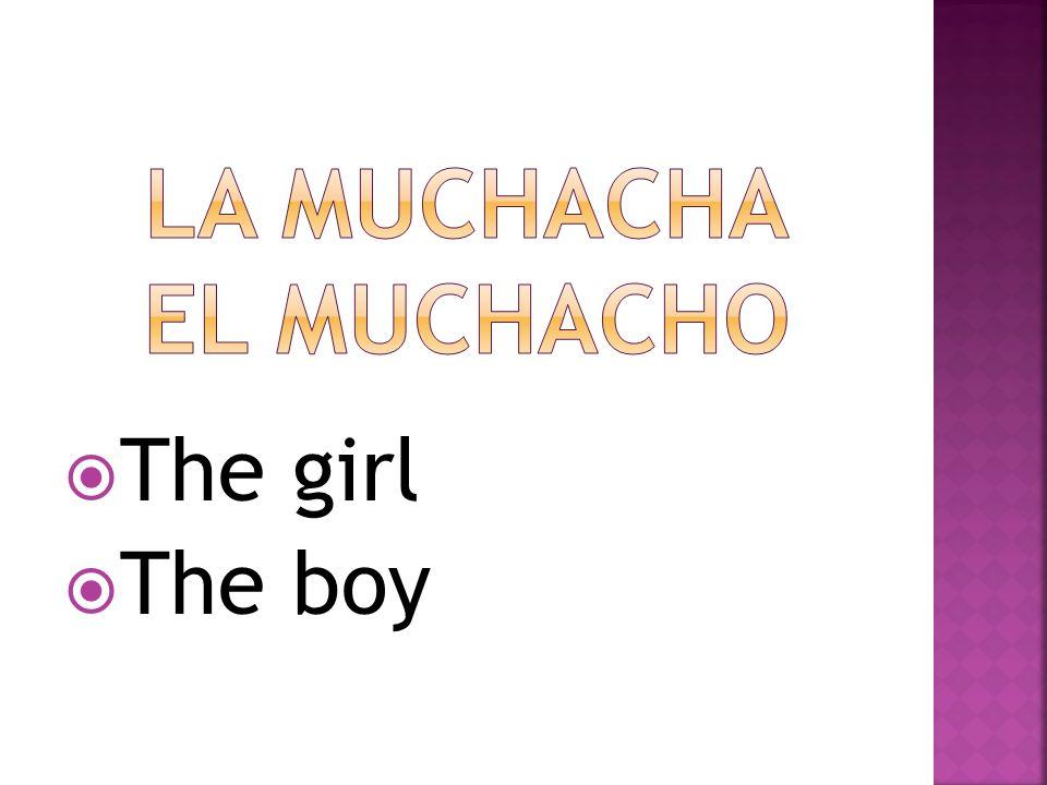 The girl The boy