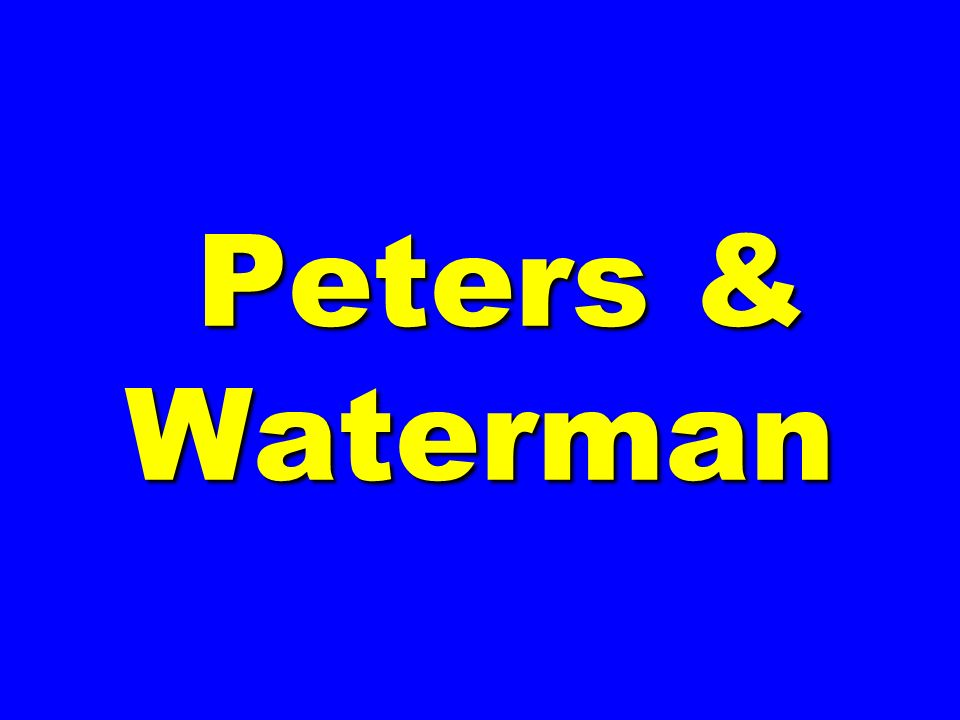 Peters & Waterman Peters & Waterman