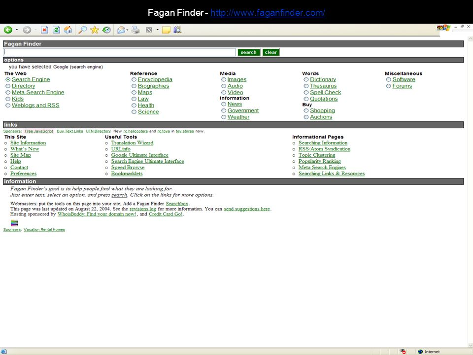 Fagan Finder - http://www.faganfinder.com/http://www.faganfinder.com/