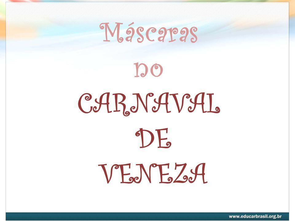 Máscaras no CARNAVAL DE VENEZA