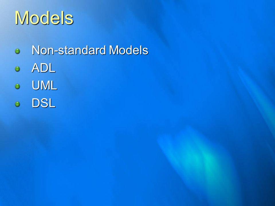 Models Non-standard Models ADLUMLDSL