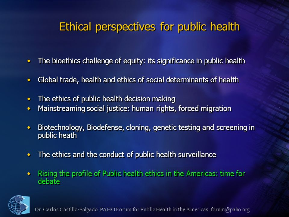 Dr. Carlos Castillo-Salgado. PAHO Forum for Public Health in the Americas.