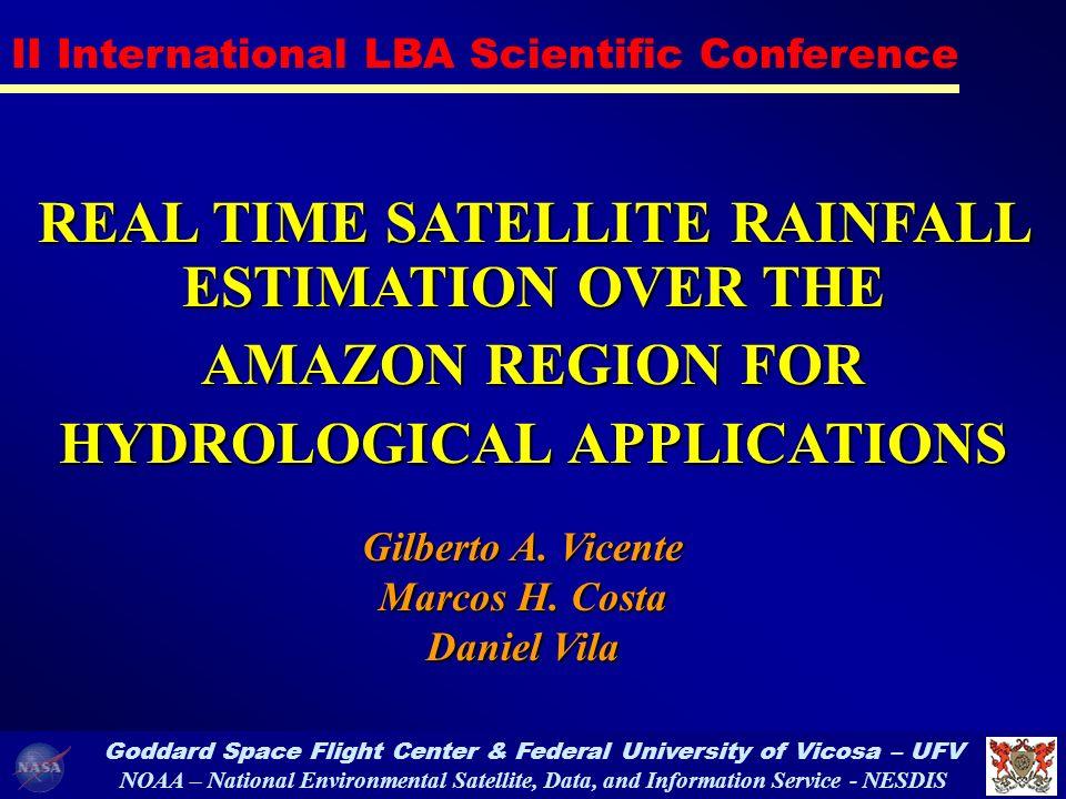 II International LBA Scientific Conference – Gilberto Vicente, 07/02, Manaus TRMM Rainfall Rate Area PlotTime Plot TRMM Online data analyses http://daac.gsfc.nasa.gov/CAMPAIGN_DOCS/trmm_online_analysis/