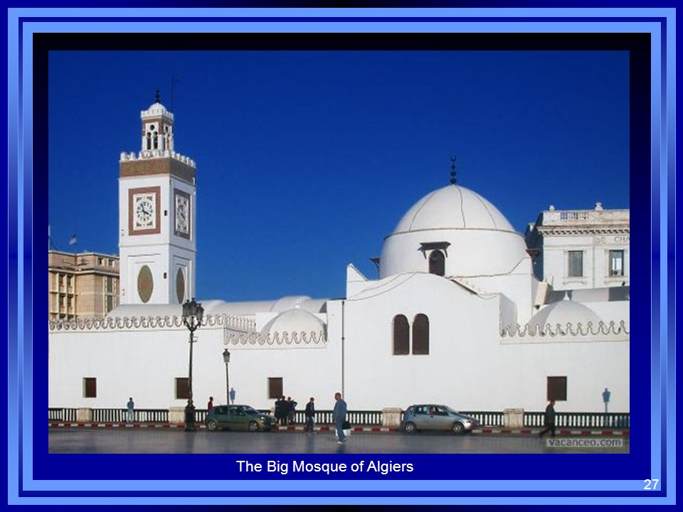 27 The Big Mosque of Algiers