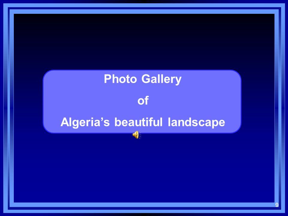 9 Photo Gallery of Algerias beautiful landscape