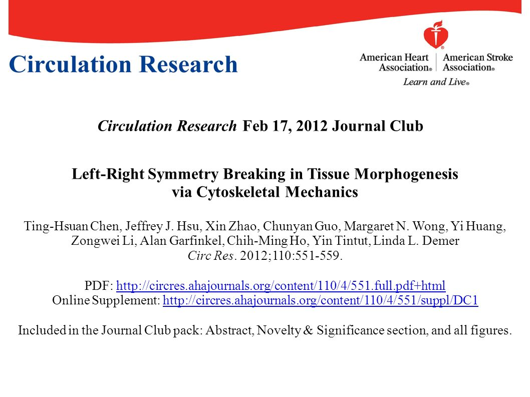 Circulation Research Feb 17, 2012 Journal Club Left-Right Symmetry Breaking in Tissue Morphogenesis via Cytoskeletal Mechanics Ting-Hsuan Chen, Jeffrey J.