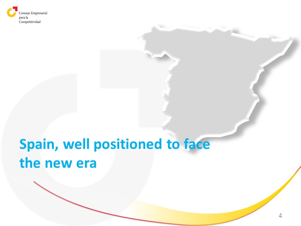 4 Spain, well positioned to face the new era