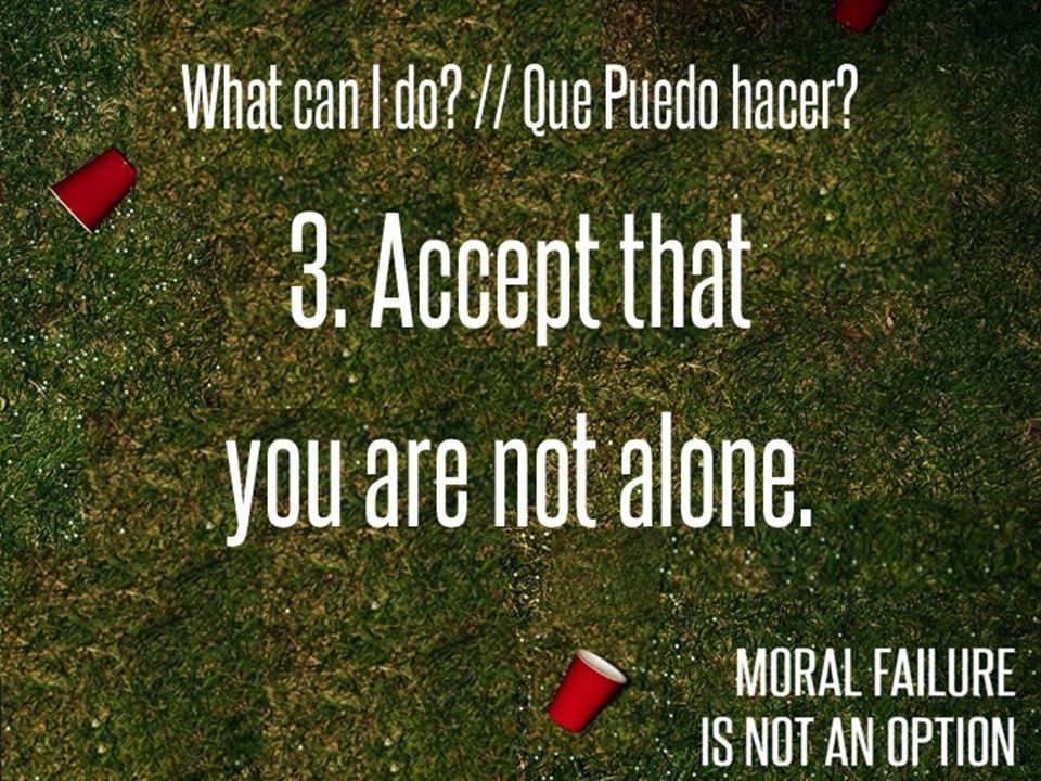 What can I do // Que Puedo hacer 3. Accept that you are not alone.