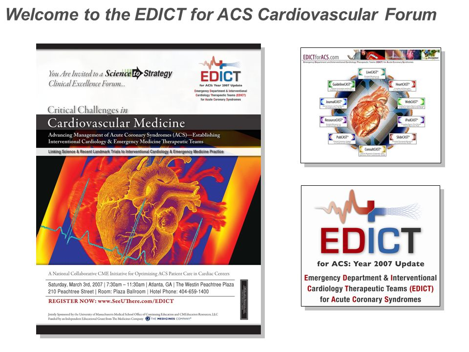 Welcome to the EDICT for ACS Cardiovascular Forum