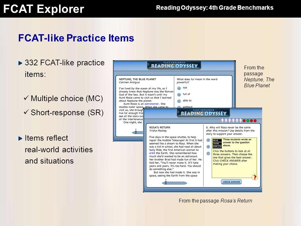 FCAT Explorer 332 FCAT-like practice items: FCAT-like Practice Items From the passage Neptune, The Blue Planet Multiple choice (MC) Short-response (SR