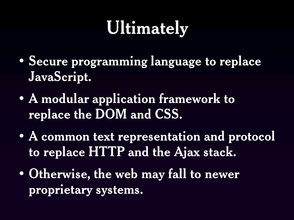 Ultimately Secure programming language to replace JavaScript.