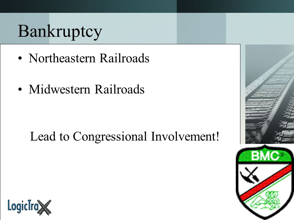 Bankruptcy Northeastern Railroads Midwestern Railroads Lead to Congressional Involvement!