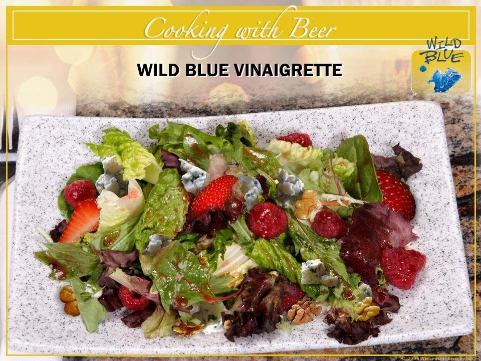 WILD BLUE VINAIGRETTE – Serves 4 By Executive Chef Sam Niemann – St.