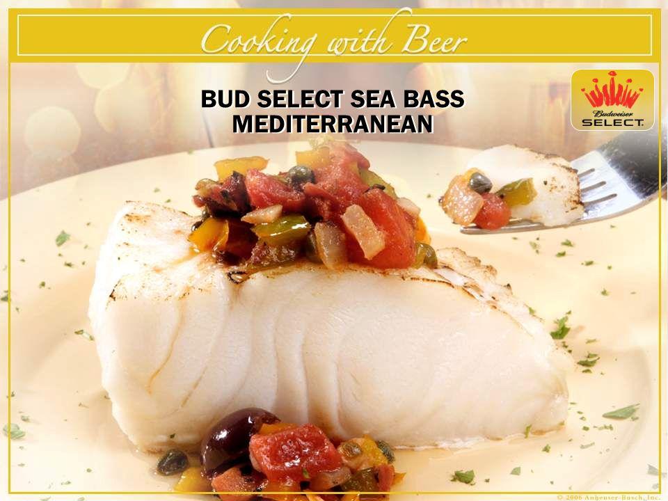 BUD SELECT SEA BASS MEDITERRANEAN – Serves 4 By Executive Chef Sam Niemann – St.